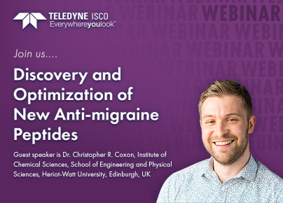 Join Teledyne ISCO April 6 for their Latest Webinar: Discovery and Optimisation of New Anti-migraine Peptides